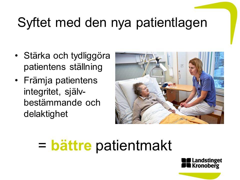 Syftet med den nya patientlagen