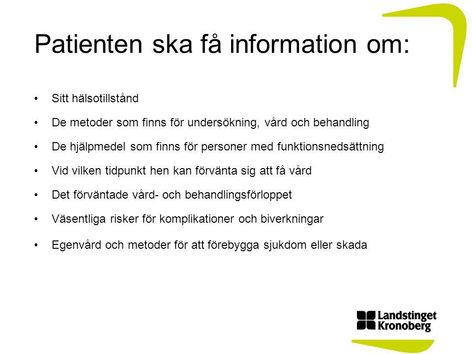 Patienten ska få information om: