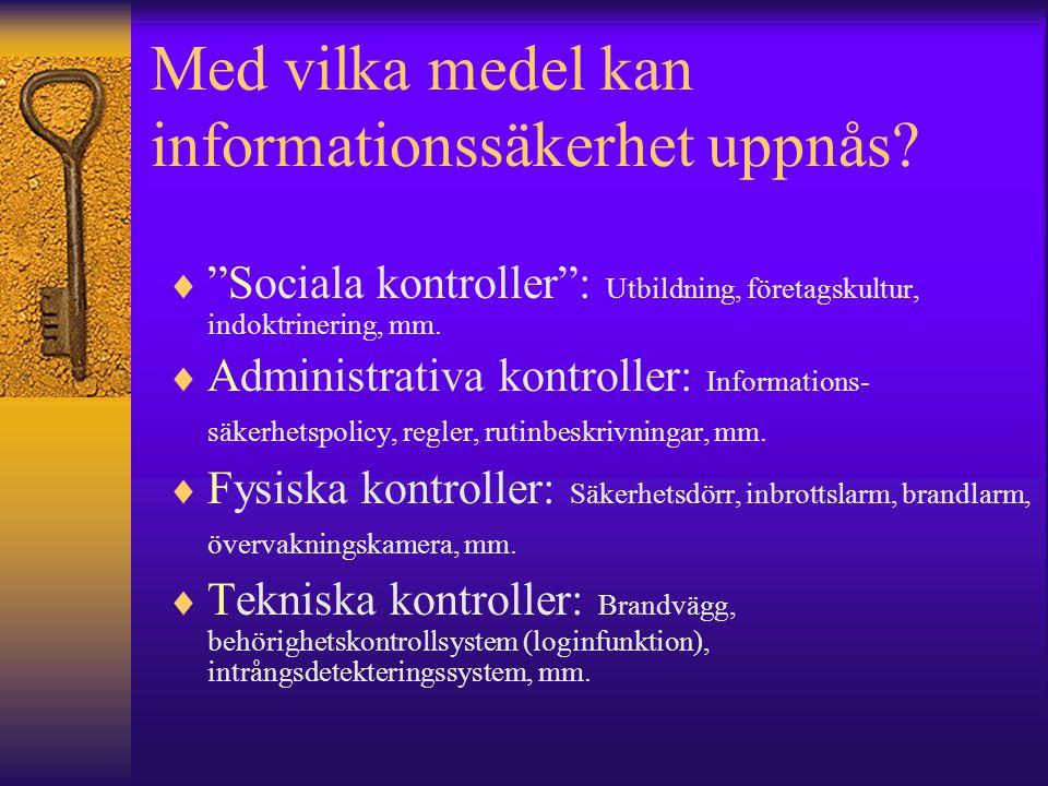 Med vilka medel kan informationssäkerhet uppnås