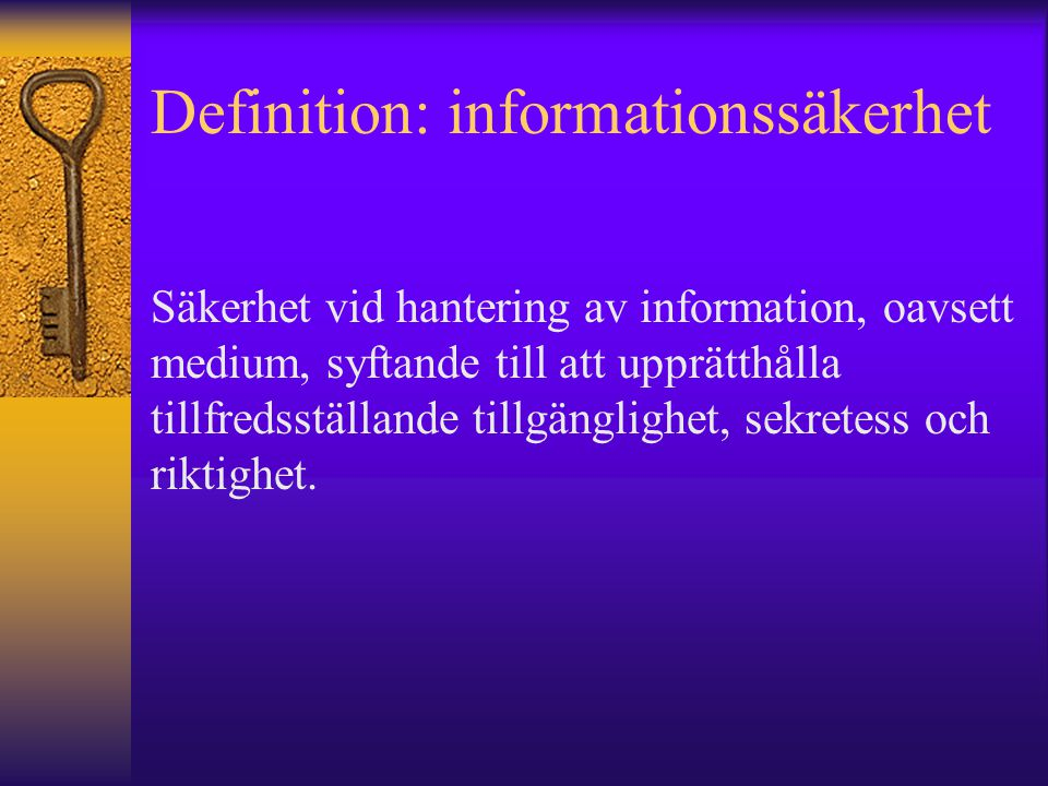 Definition: informationssäkerhet