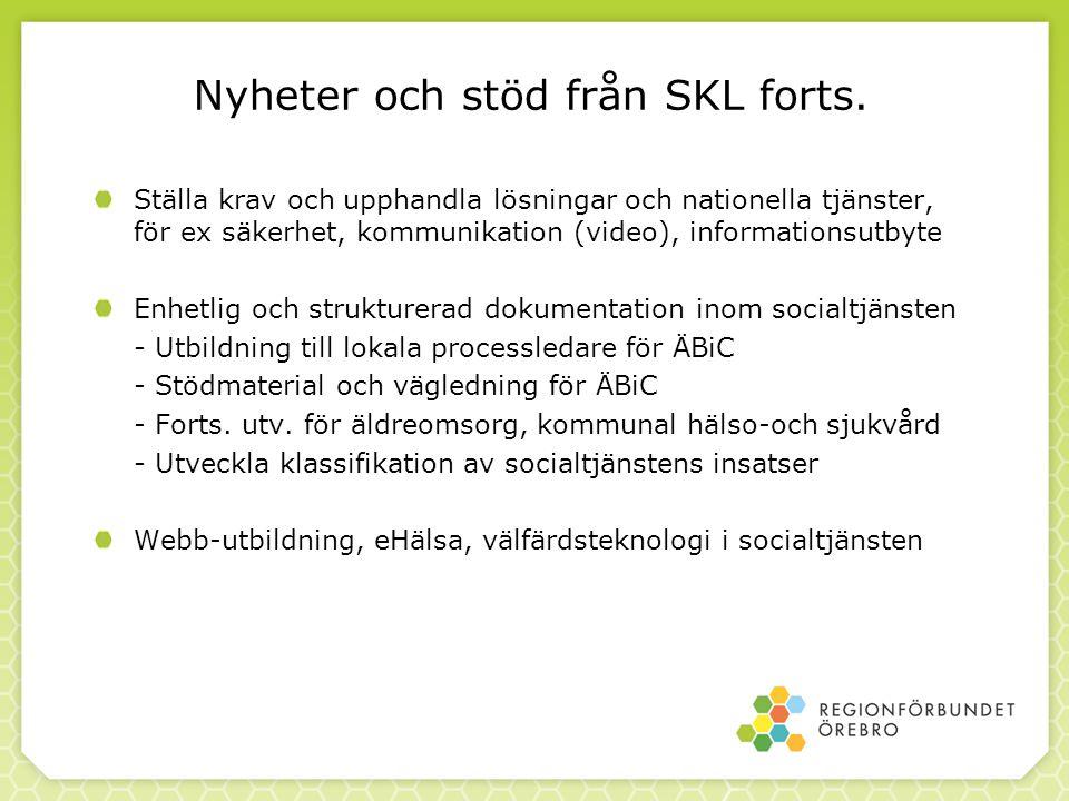 Nyheter och stöd från SKL forts.