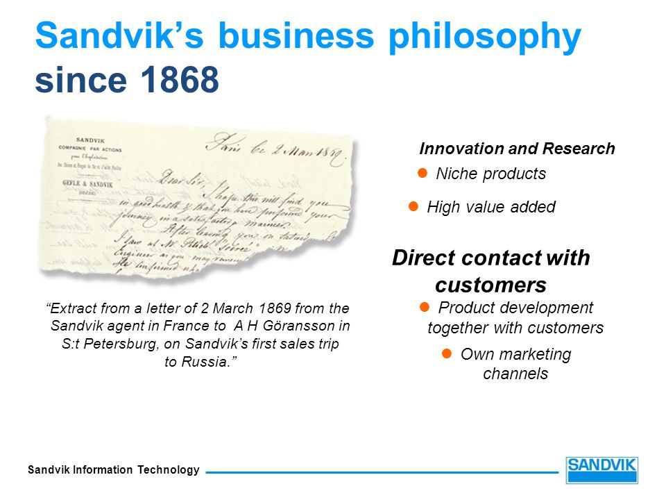 Sandvik's business philosophy since 1868