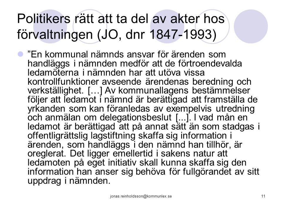 Politikers rätt att ta del av akter hos förvaltningen (JO, dnr 1847-1993)
