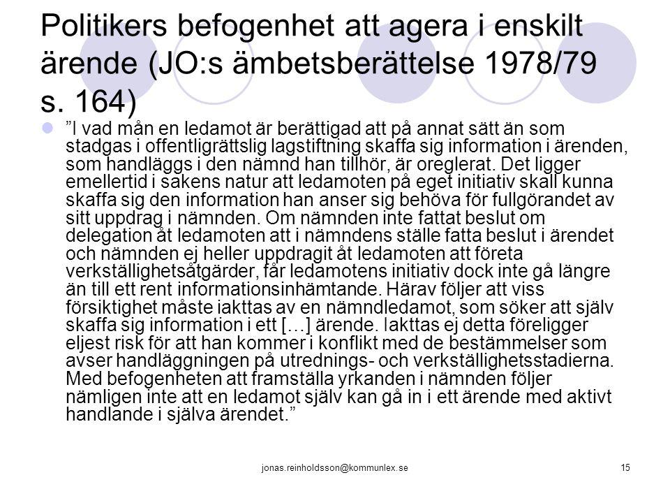 Politikers befogenhet att agera i enskilt ärende (JO:s ämbetsberättelse 1978/79 s. 164)