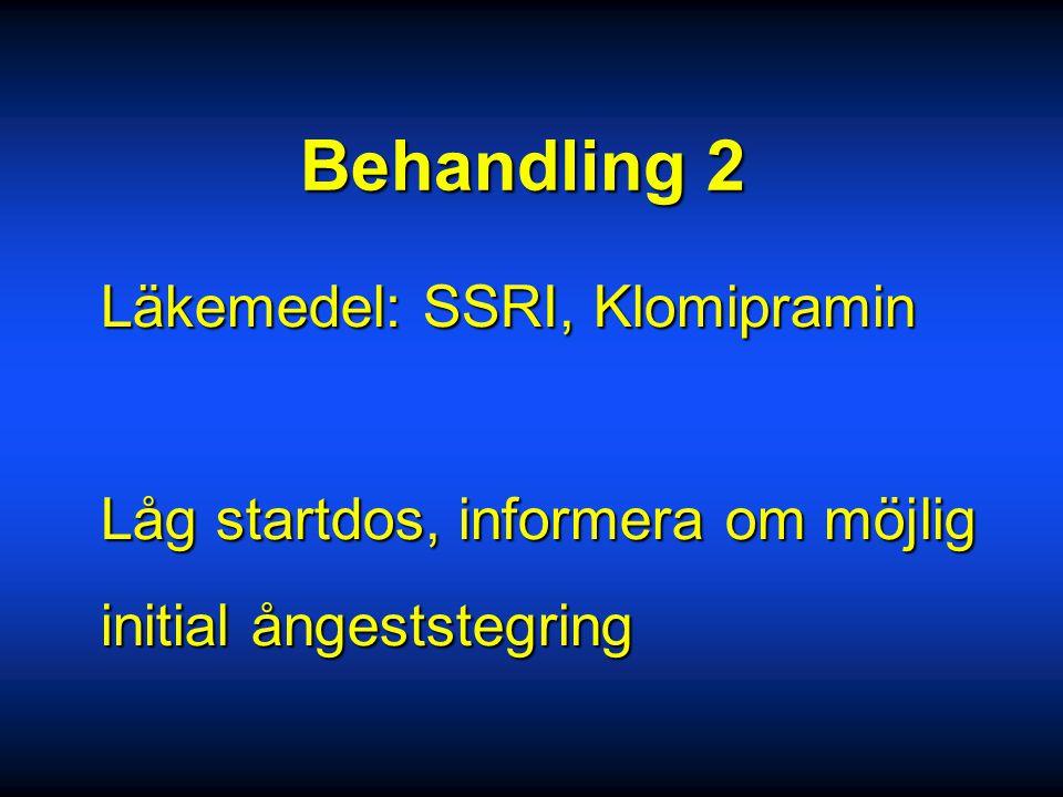Behandling 2 Läkemedel: SSRI, Klomipramin