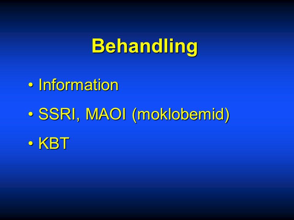 Behandling Information SSRI, MAOI (moklobemid) KBT