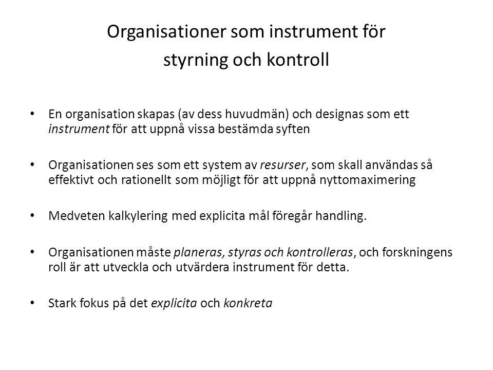 Organisationer som instrument för styrning och kontroll
