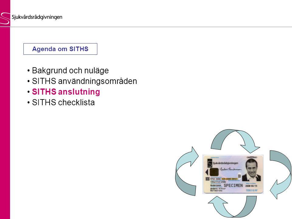SITHS användningsområden SITHS anslutning SITHS checklista