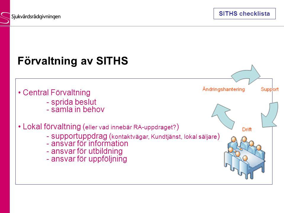 Förvaltning av SITHS Central Förvaltning