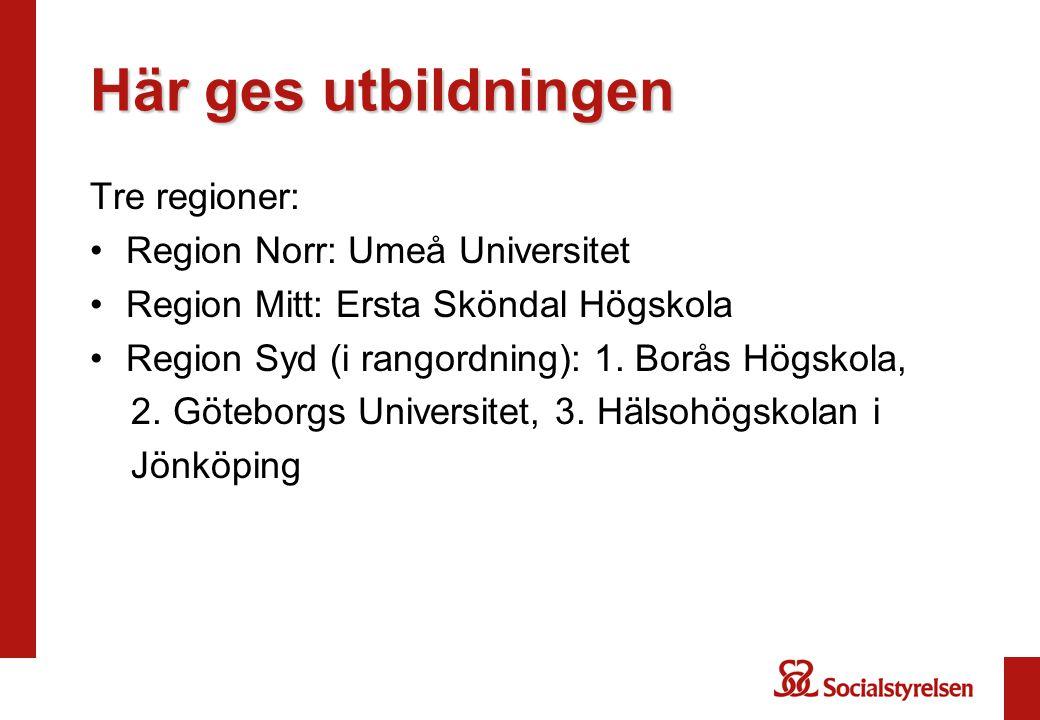 Här ges utbildningen Tre regioner: Region Norr: Umeå Universitet