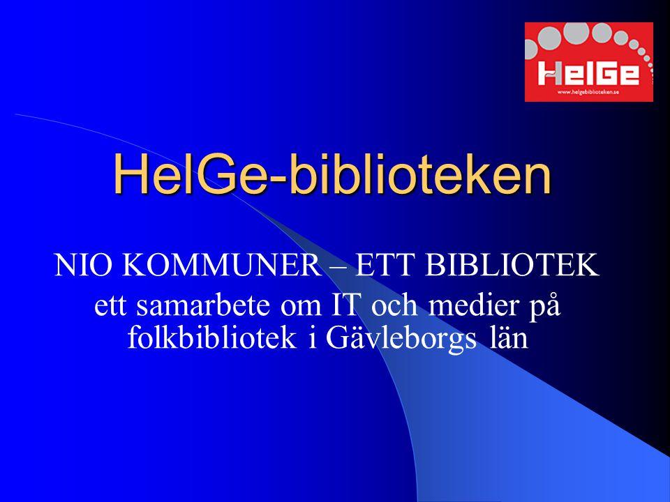 HelGe-biblioteken NIO KOMMUNER – ETT BIBLIOTEK