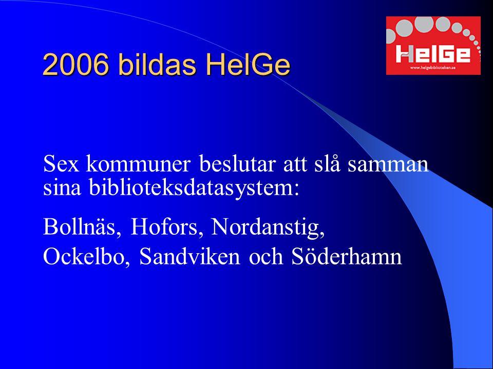 2006 bildas HelGe Bollnäs, Hofors, Nordanstig,