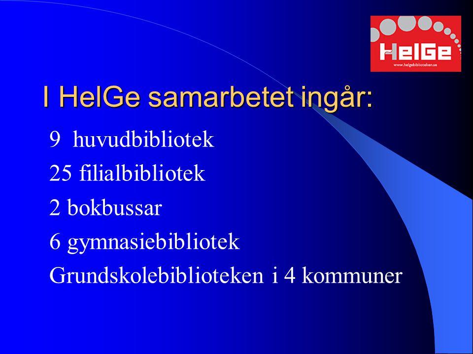 I HelGe samarbetet ingår: