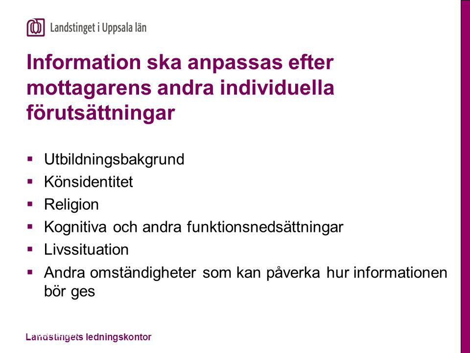 Information ska anpassas efter mottagarens andra individuella förutsättningar