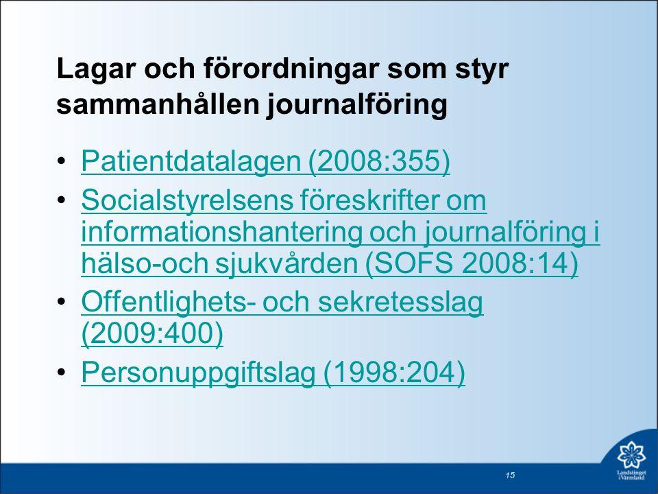 Lagar och förordningar som styr sammanhållen journalföring