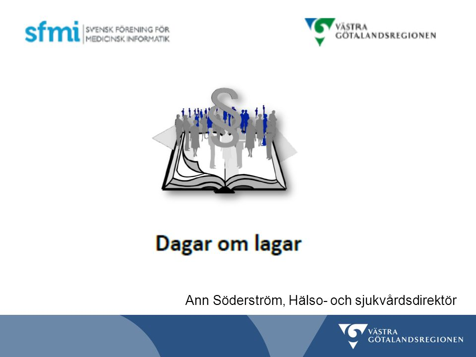 Ann Söderström, Hälso- och sjukvårdsdirektör