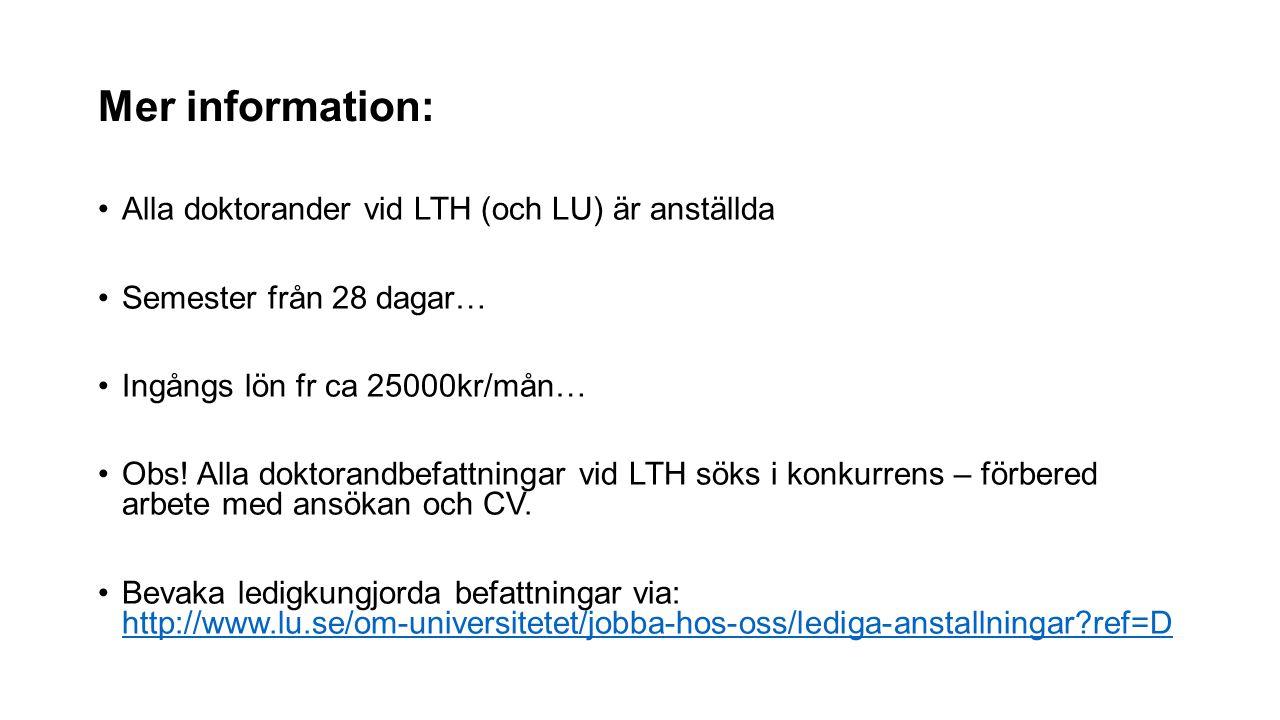 Mer information: Alla doktorander vid LTH (och LU) är anställda