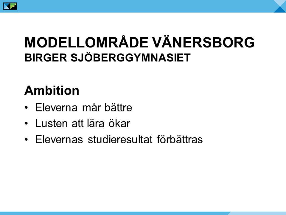 Modellområde Vänersborg Birger Sjöberggymnasiet