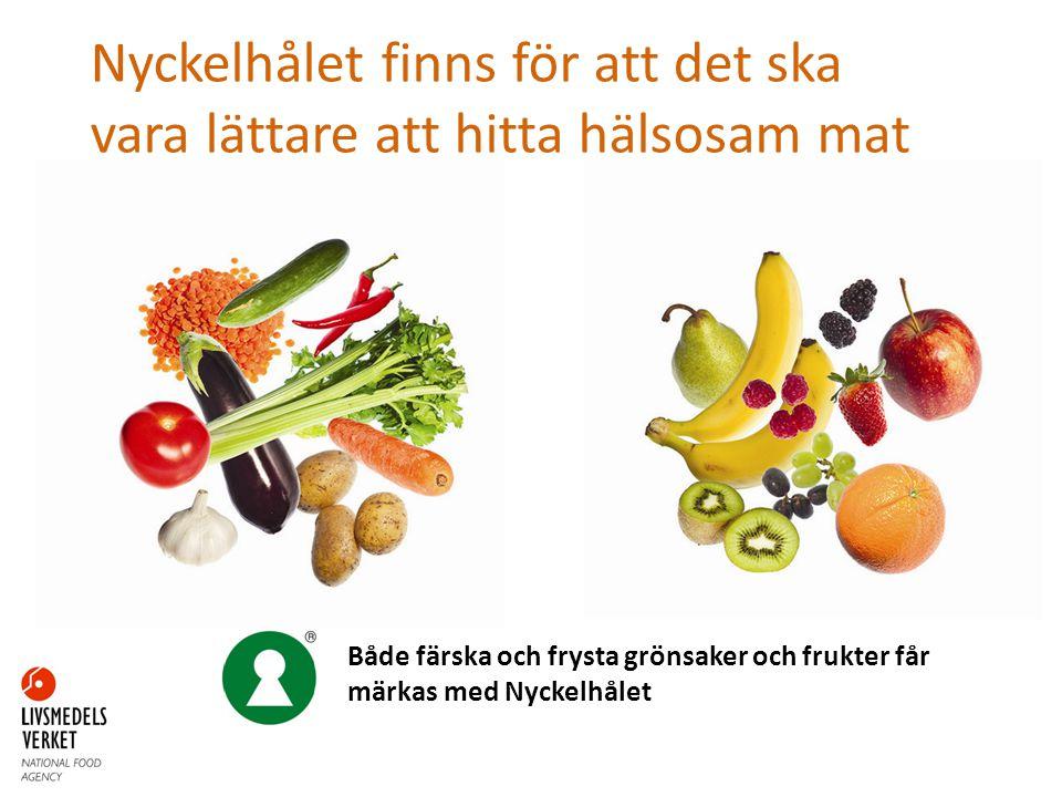 Nyckelhålet finns för att det ska vara lättare att hitta hälsosam mat