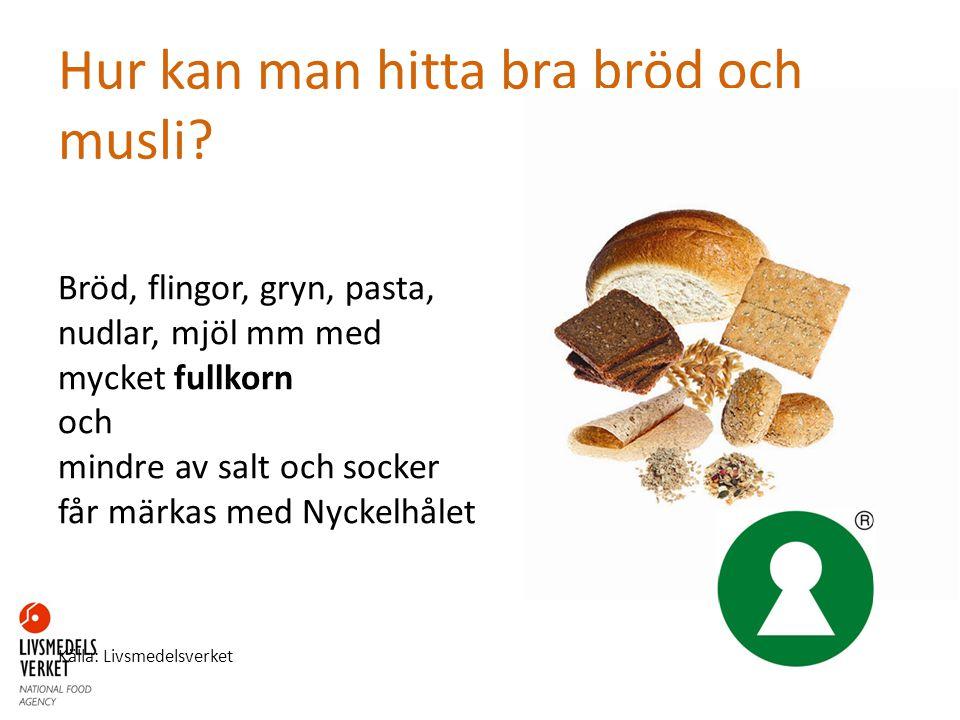 Hur kan man hitta bra bröd och musli