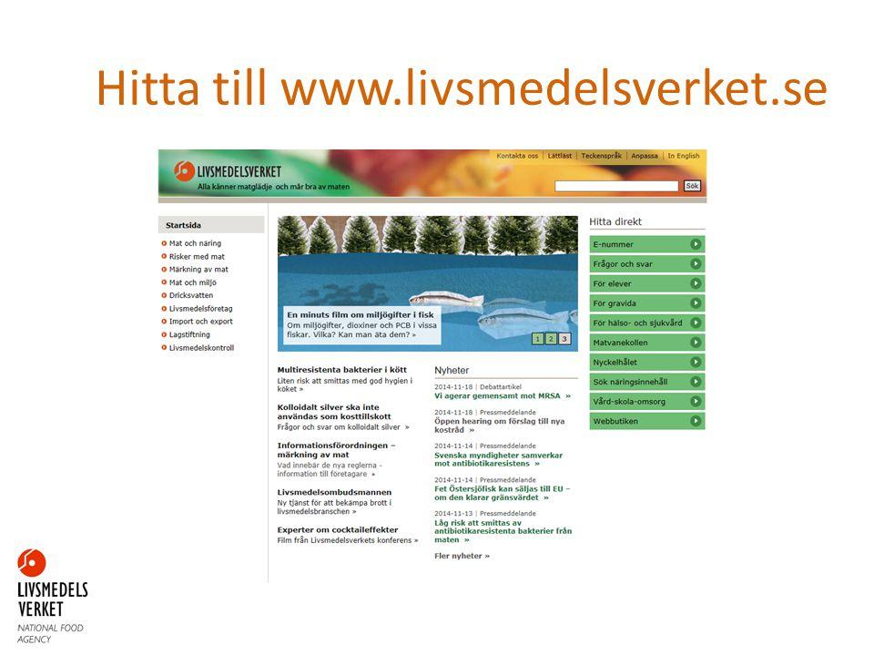 Hitta till www.livsmedelsverket.se