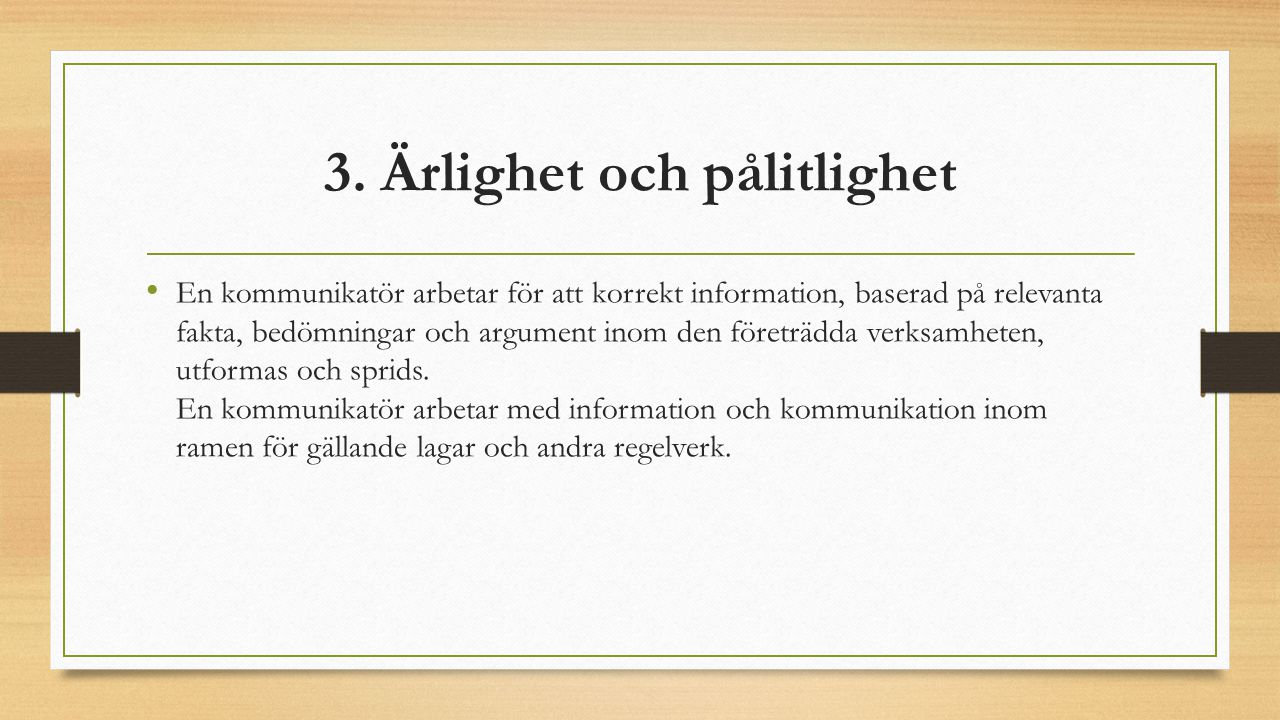 3. Ärlighet och pålitlighet