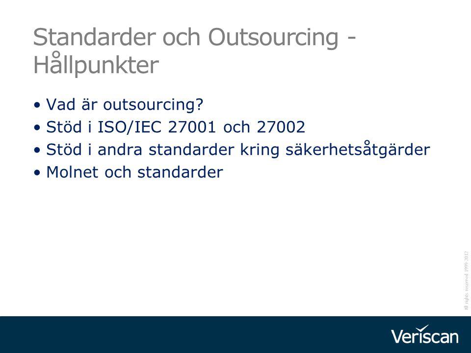Standarder och Outsourcing -Hållpunkter