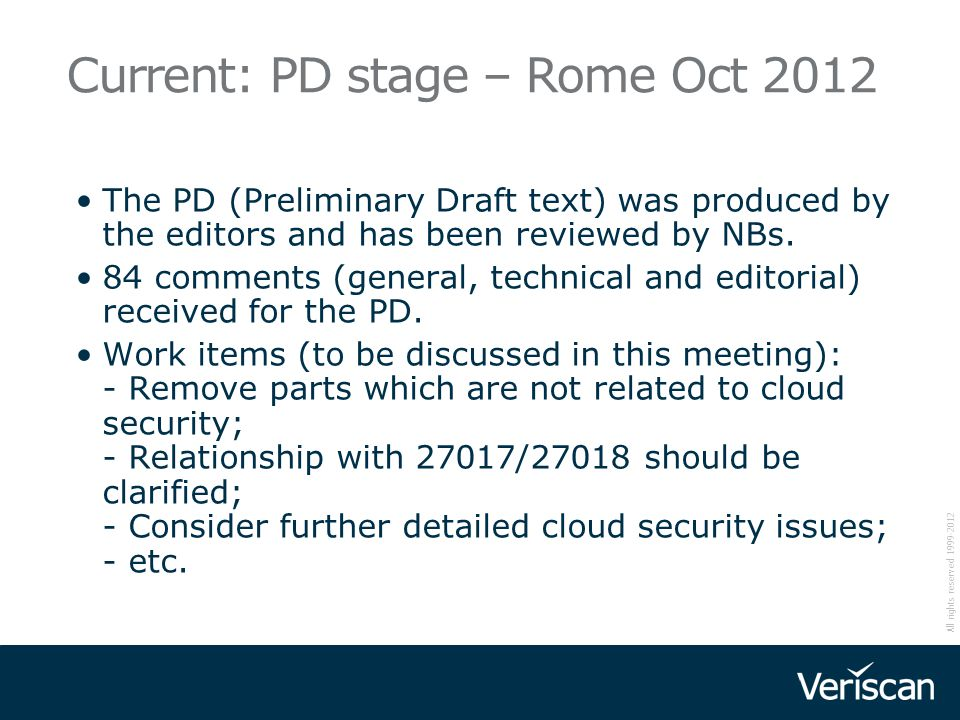 Current: PD stage – Rome Oct 2012