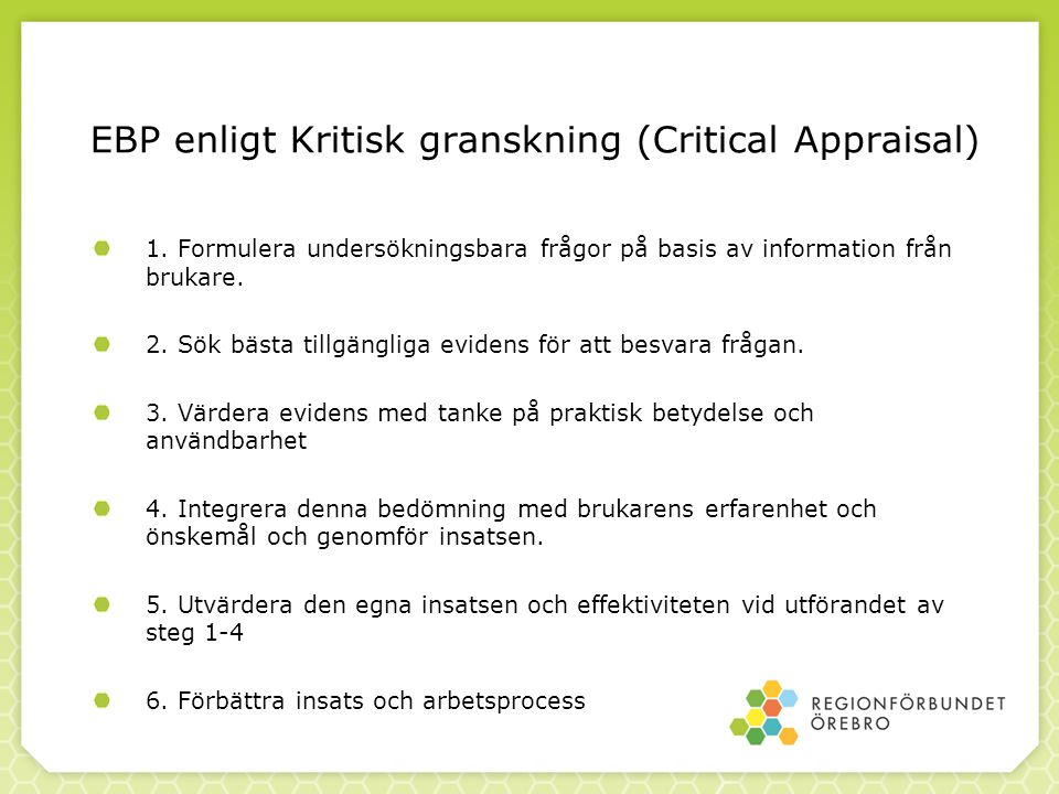 EBP enligt Kritisk granskning (Critical Appraisal)