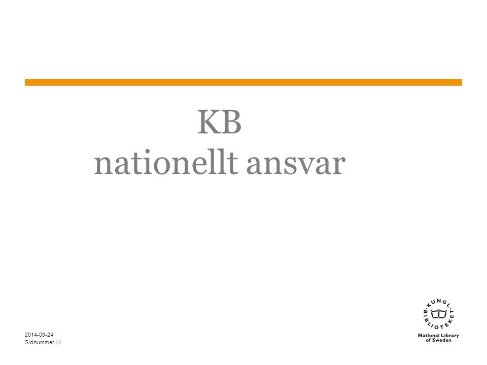 KB nationellt ansvar KB tar ett nationellt ansvar för Dewey i Sverige.
