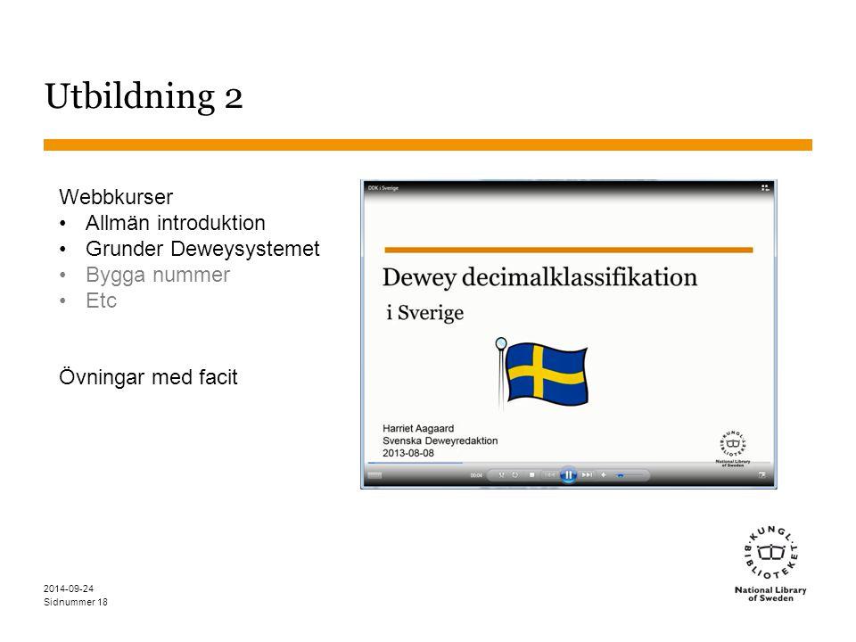 Utbildning 2 Webbkurser Allmän introduktion Grunder Deweysystemet