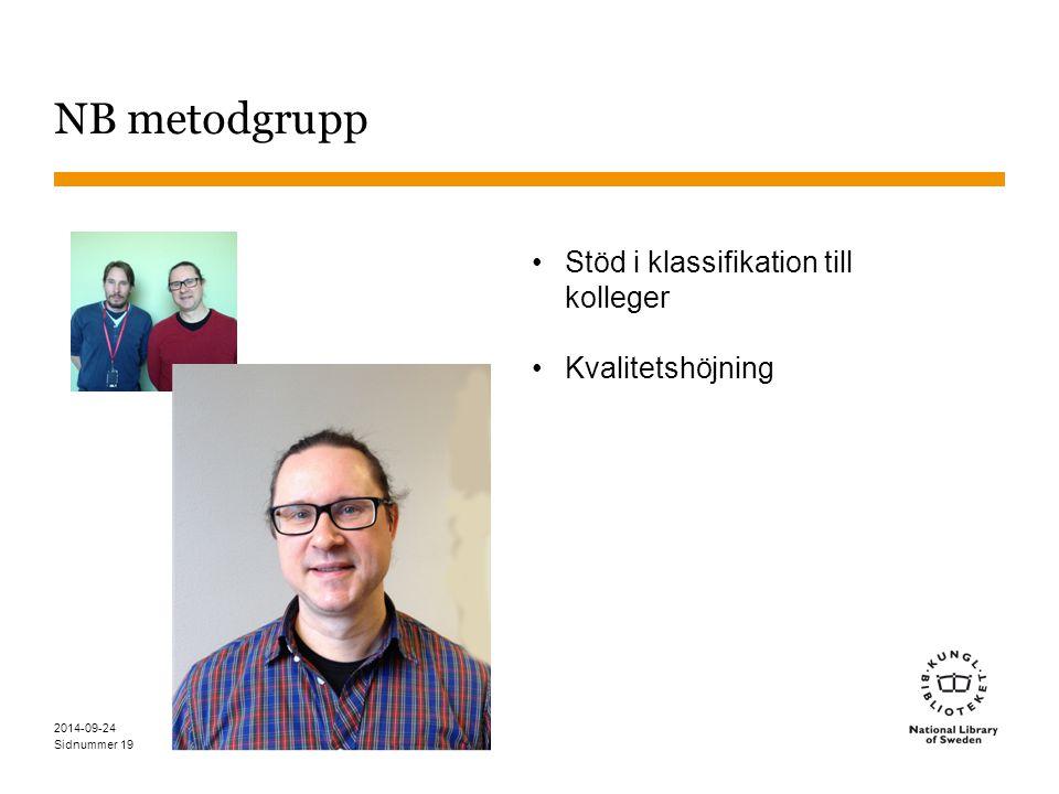 NB metodgrupp Stöd i klassifikation till kolleger Kvalitetshöjning