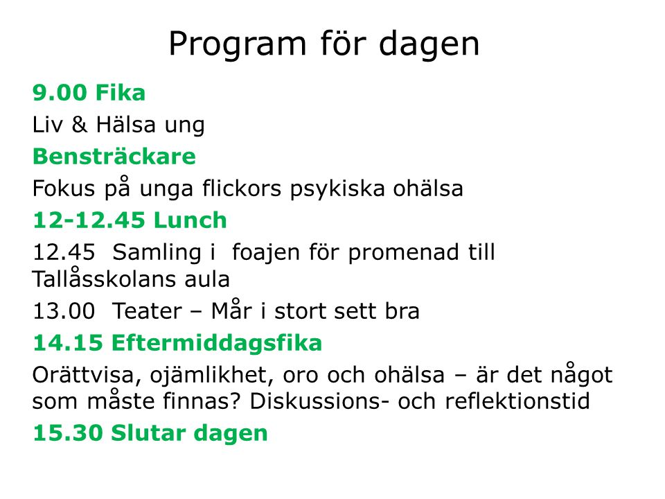 Program för dagen