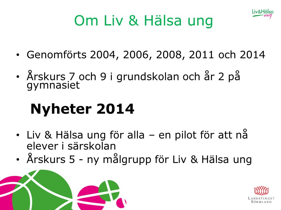 Om Liv & Hälsa ung Nyheter 2014