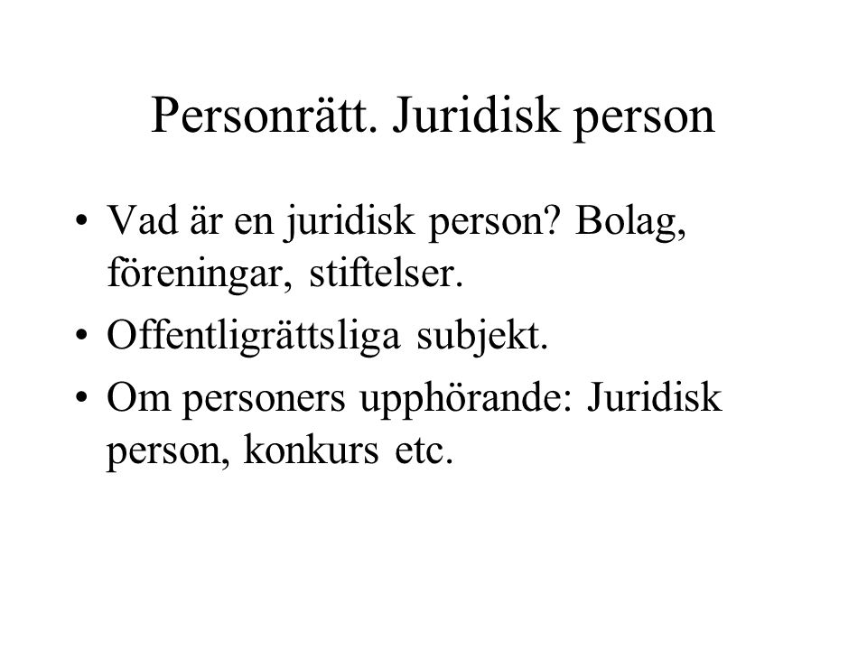 Personrätt. Juridisk person
