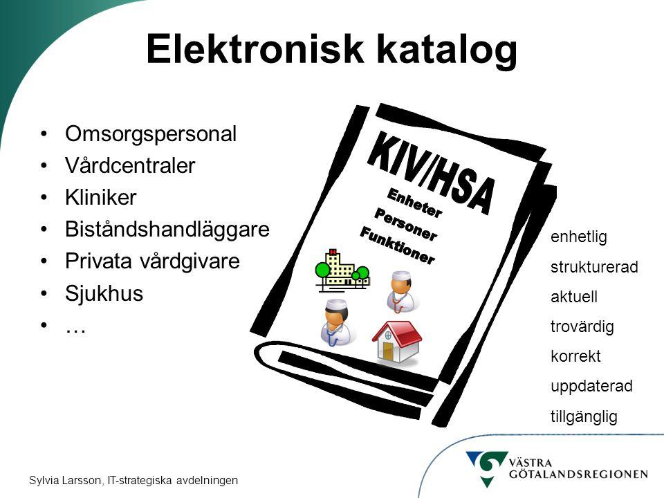 Elektronisk katalog KIV/HSA Omsorgspersonal Vårdcentraler Kliniker