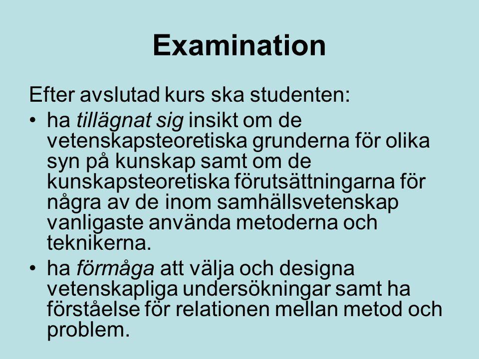 Examination Efter avslutad kurs ska studenten: