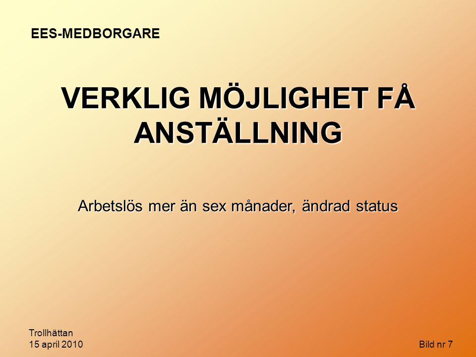 VERKLIG MÖJLIGHET FÅ ANSTÄLLNING