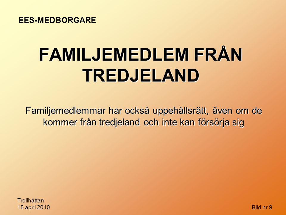 FAMILJEMEDLEM FRÅN TREDJELAND
