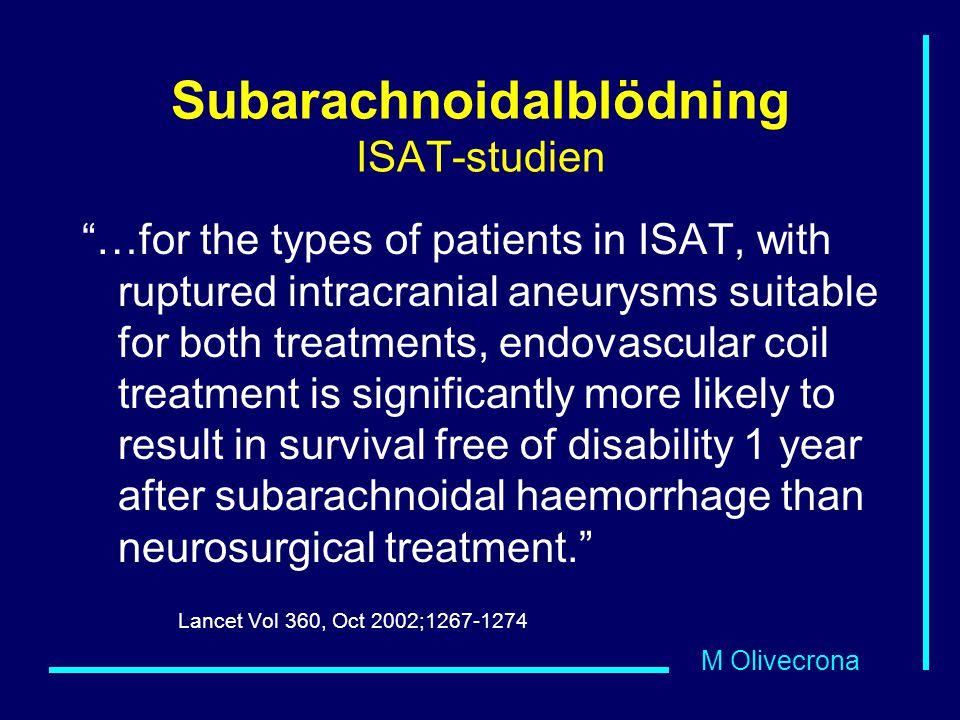Subarachnoidalblödning ISAT-studien