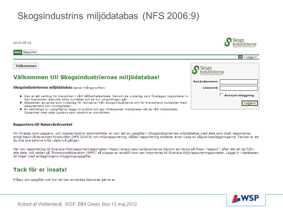 Skogsindustrins miljödatabas (NFS 2006:9)