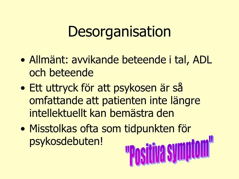 Desorganisation Positiva symptom
