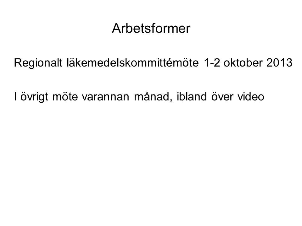 Arbetsformer Regionalt läkemedelskommittémöte 1-2 oktober 2013