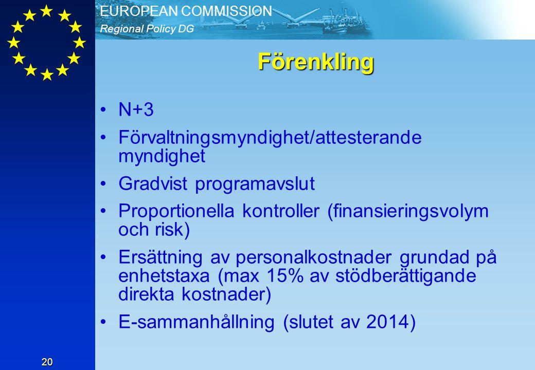 Förenkling N+3 Förvaltningsmyndighet/attesterande myndighet