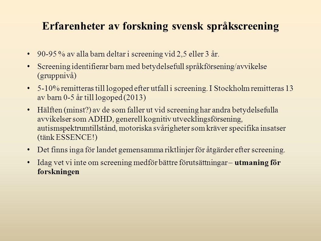 Erfarenheter av forskning svensk språkscreening