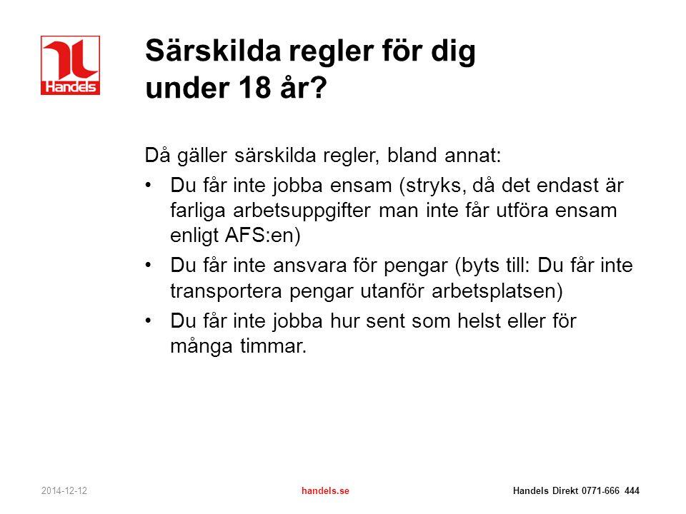 Särskilda regler för dig under 18 år