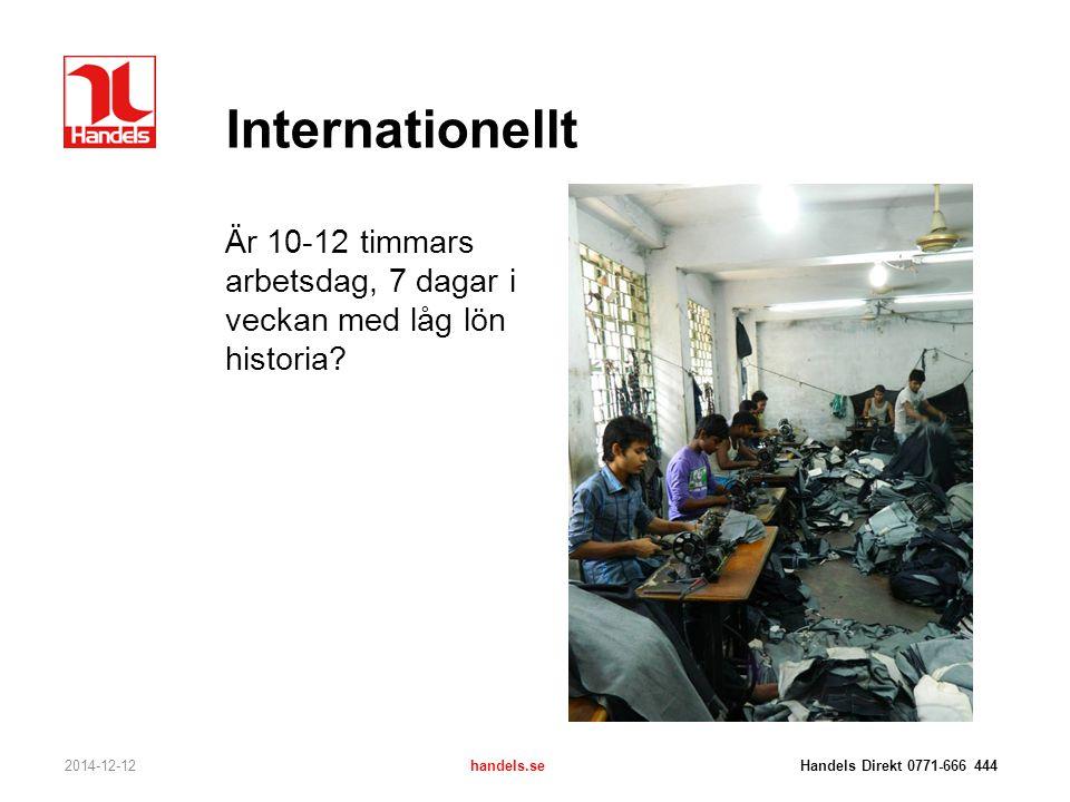 Internationellt Är 10-12 timmars arbetsdag, 7 dagar i veckan med låg lön historia
