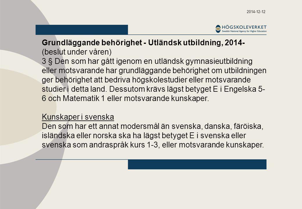 Grundläggande behörighet - Utländsk utbildning, 2014-
