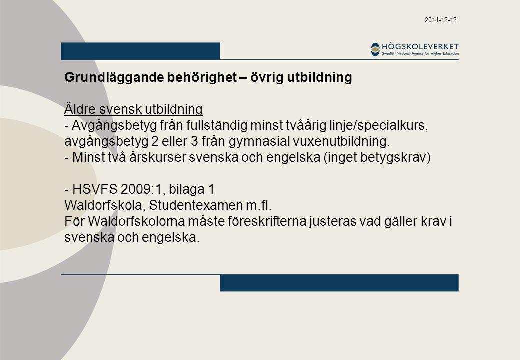 Grundläggande behörighet – övrig utbildning Äldre svensk utbildning
