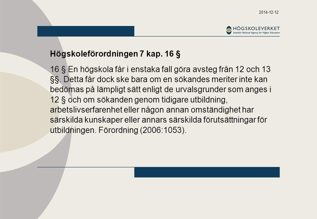 Högskoleförordningen 7 kap. 16 §